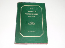 WORLD'S AUTOMOBILES 1880-1955 : THE (Doyle 1957)